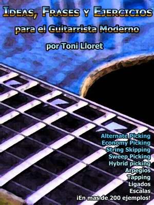 Ideas, Frases y Ejercicios para el Guitarrista Moderno. Libro en formato CD room con más de 300 páginas en los que se muestran más de 200 ejemplos con 232 audios y 355 videos para facilitar la comprensión de todo lo expuesto en el libro.